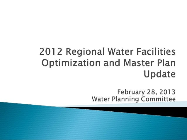    Schedule/Agenda for Upcoming Workshop   Planning Perspectives   Process for Developing the Master Plan    • Supply/D...