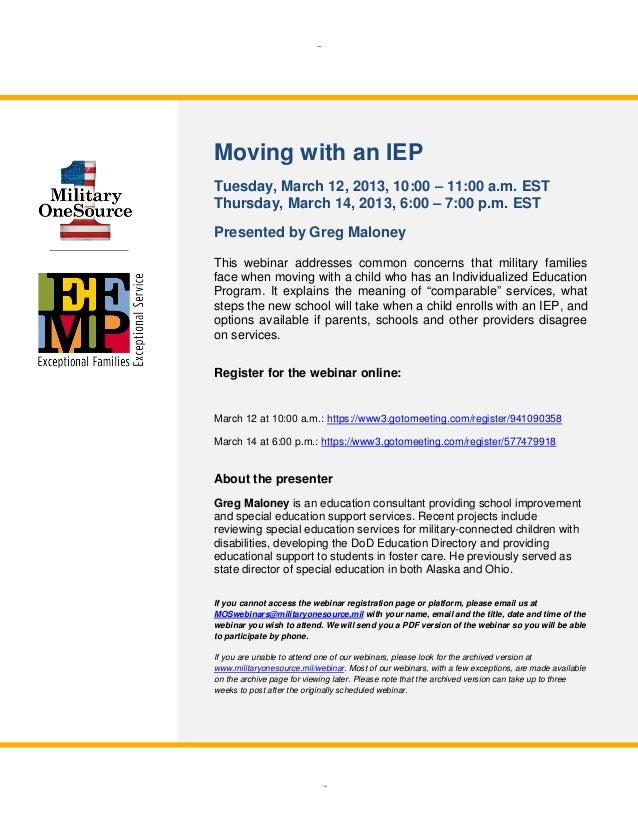 Please Join Us for a New Webinar!               Moving with an IEP               Tuesday, March 12, 2013, 10:00 – 11:00 a....