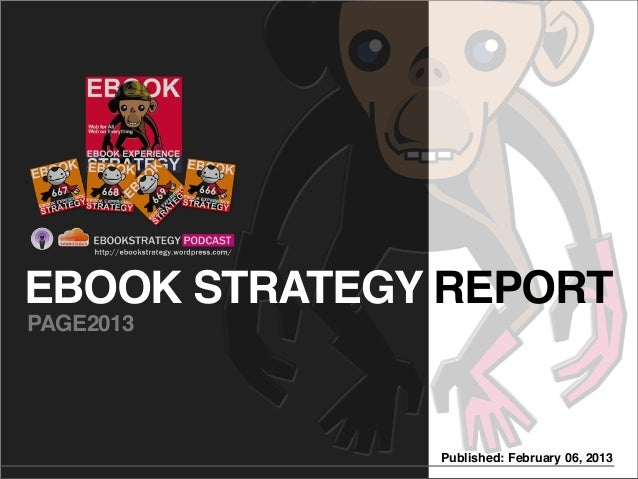 EBOOK STRATEGY REPORTPAGE2013              Published: February 06, 2013