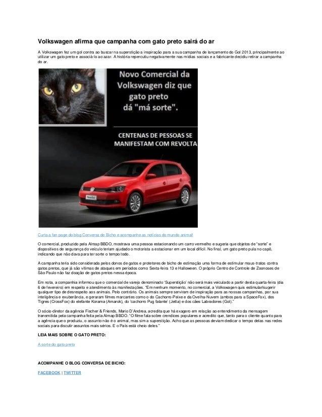Volkswagen afirma que campanha com gato preto sairá do arA Volkswagen fez um gol contra ao buscar na superstição a inspira...