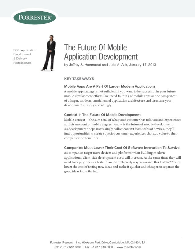 For: Application             The Future Of MobileDevelopment& Deliveryprofessionals                             Applicatio...