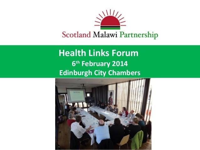 Health Links Forum  6th February 2014 Edinburgh City Chambers