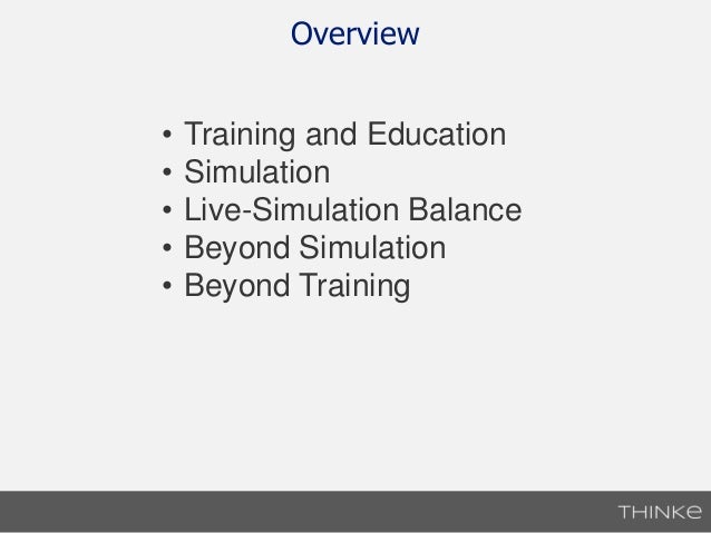 Training and Simulation for Decision Makers Slide 2