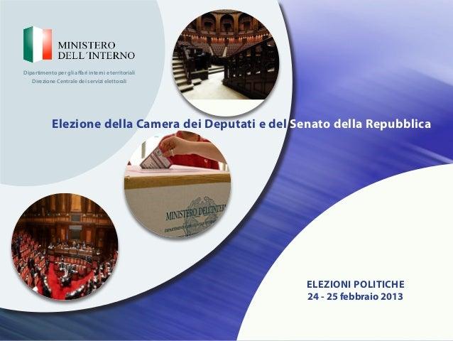 Dipartimento per gli affari interni e territoriali   Direzione Centrale dei servizi elettorali            Elezione della C...