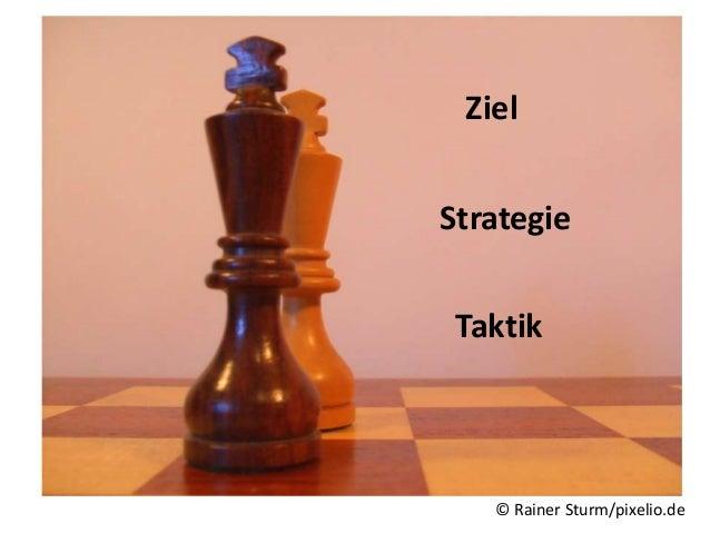 [Ziel: Umsatzsteigerung => Erfolgskriterium: +10%]Strategie    Marketing           PR                 Vertrieb Taktik     ...