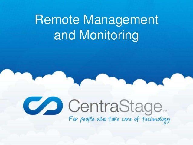 Remote Management  and Monitoring
