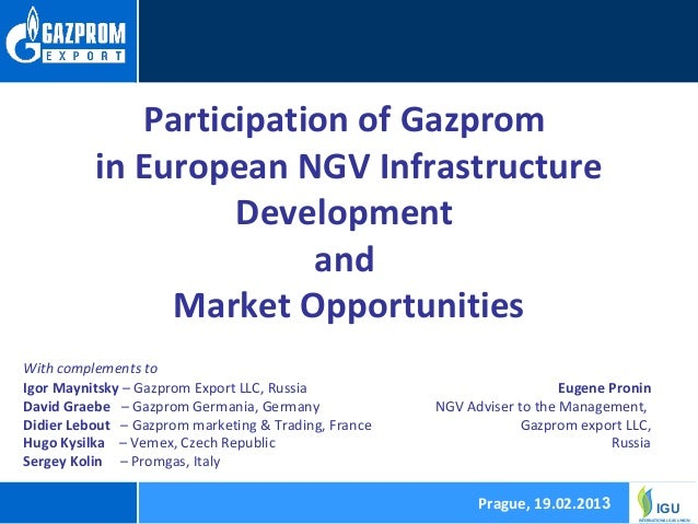 Participation of Gazprom          in European NGV Infrastructure                   Development                        and ...