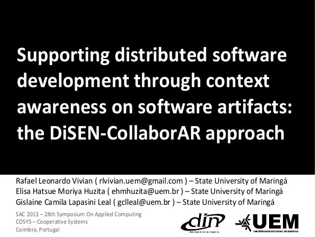 Supporting distributed software development through context awareness on software artifacts: the DiSEN-CollaborAR approach...