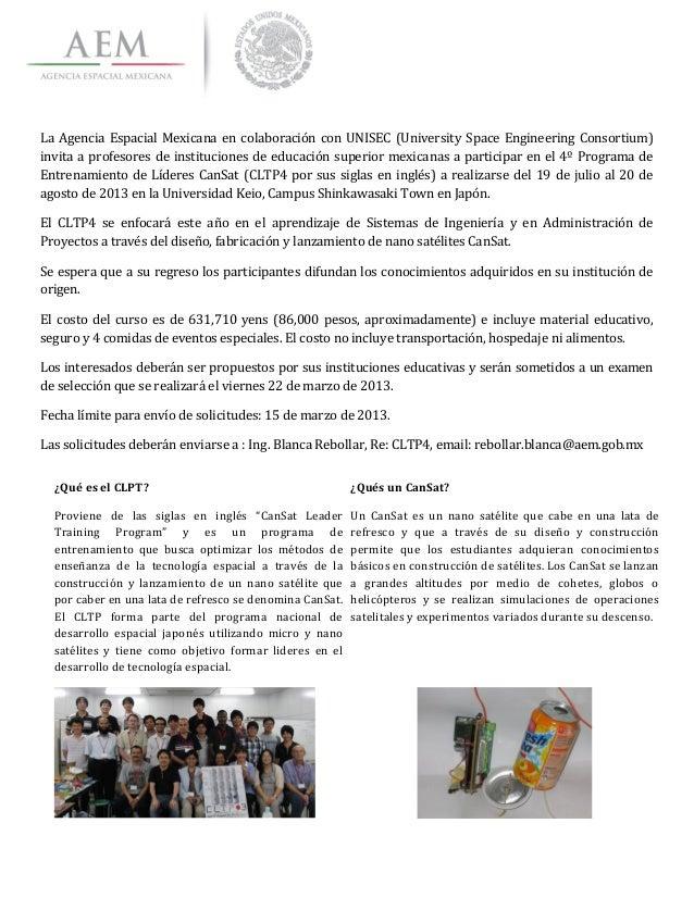 La  Agencia  Espacial  Mexicana  en  colaboración  con  UNISEC  (University  Space  Engineering...