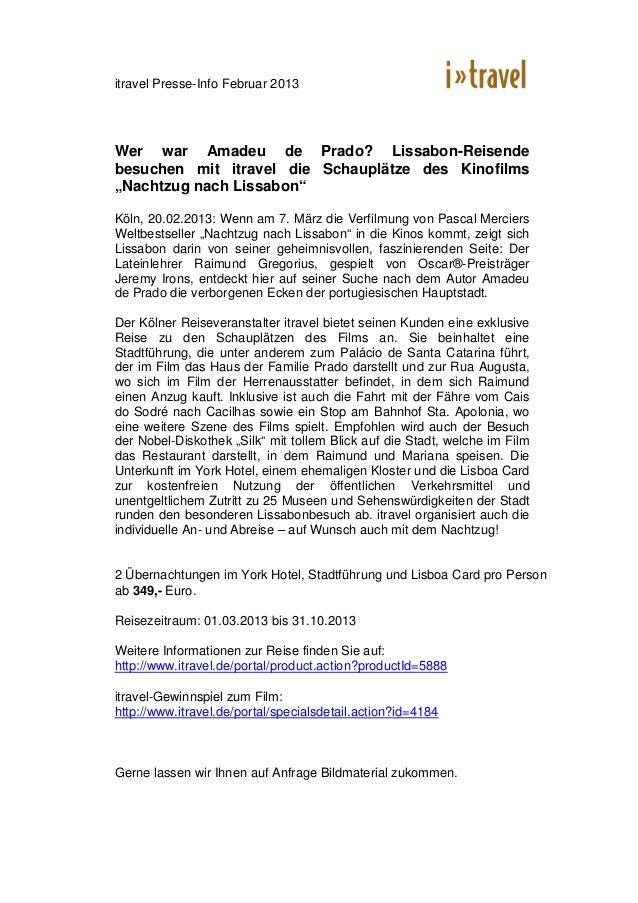 itravel Presse-Info Februar 2013Wer war Amadeu de Prado? Lissabon-Reisendebesuchen mit itravel die Schauplätze des Kinofil...