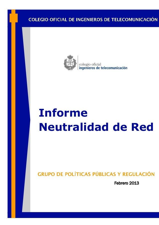 Informe Neutralidad de Red Febrero 2013