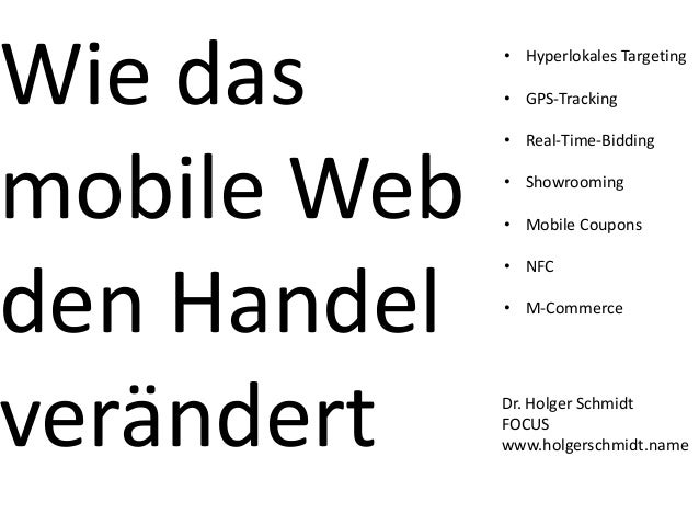 Wie das      • Hyperlokales Targeting             • GPS-Tracking             • Real-Time-Biddingmobile Web   • Showrooming...