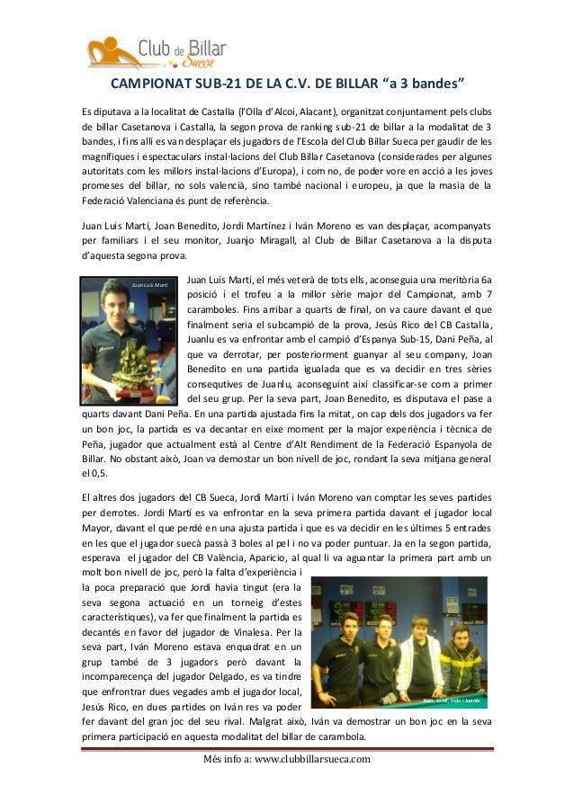 """CAMPIONAT SUB-21 DE LA C.V. DE BILLAR """"a 3 bandes""""Es diputava a la localitat de Castalla (l'Olla d'Alcoi, Alacant), organi..."""
