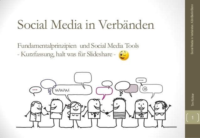 Social Media in Verbänden, Köln/Berlin/BonnSocial Media in VerbändenFundamentalprinzipien und Social Media Tools- Kurzfass...