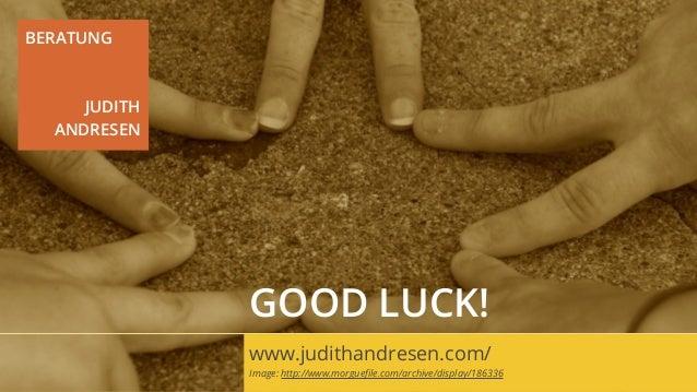 BERATUNG     JUDITH  ANDRESEN              GOOD LUCK!              www.judithandresen.com/              Image: http://www....