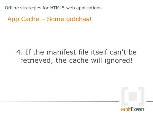 Offline strategies for HTML5 web applications Storing dynamic data locally (in HTML5)           Find the sources here:    ...
