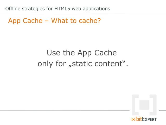 Offline strategies for HTML5 web applications Web Storage: Add item functionadd(item){     try{          //foranewi...