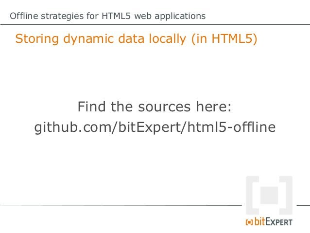 """Offline strategies for HTML5 web applications Web Storage: What about sessionStorage?               Replace """"localStorage ..."""