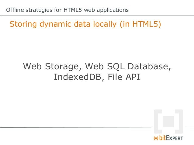 Offline strategies for HTML5 web applications Web Storage: Add item to sessionStorage functionadd(item){     try{      ...