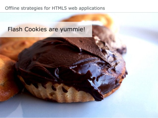 Offline strategies for HTML5 web applications App Cache for caching static resources HTML Page: <!DOCTYPE html> <html lang...