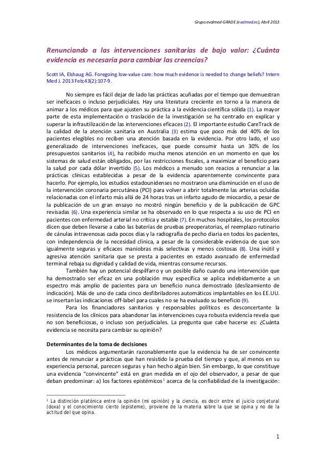 Grupo evalmed-GRADE (evalmed.es), Abril 2013 Renunciando a las intervenciones sanitarias de bajo valor: ¿Cuánta evidencia ...