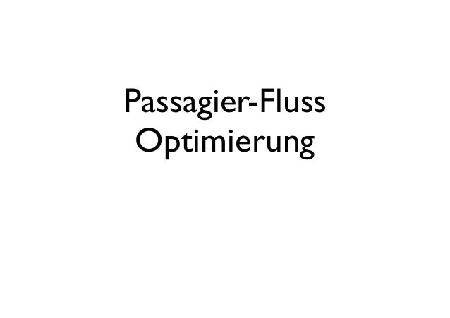 Passagier-FlussOptimierung