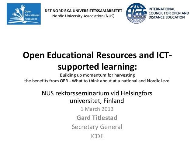 DET NORDISKA UNIVERSITETSSAMARBETET              Nordic University Association (NUS)Open Educational Resources and ICT-   ...