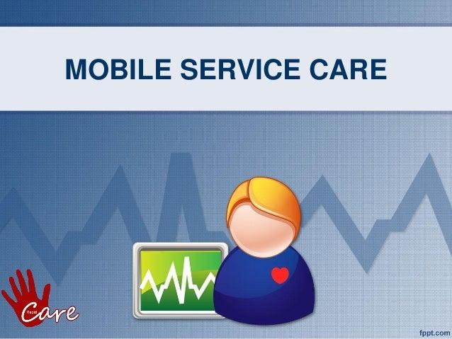 MOBILE SERVICE CARE