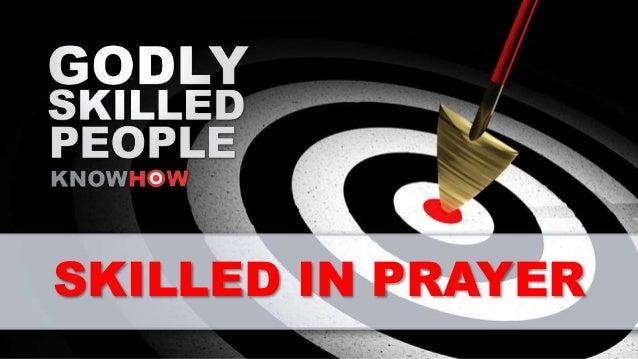 SKILLED IN PRAYER