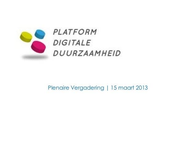 Plenaire Vergadering | 15 maart 2013