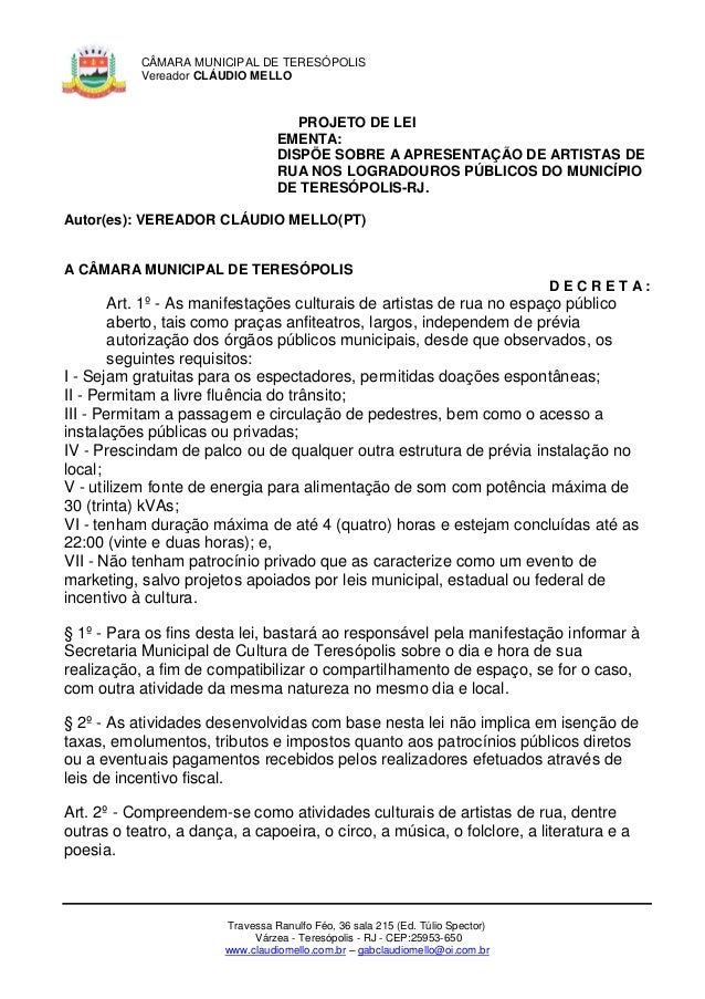 CÂMARA MUNICIPAL DE TERESÓPOLIS           Vereador CLÁUDIO MELLO                                     PROJETO DE LEI       ...
