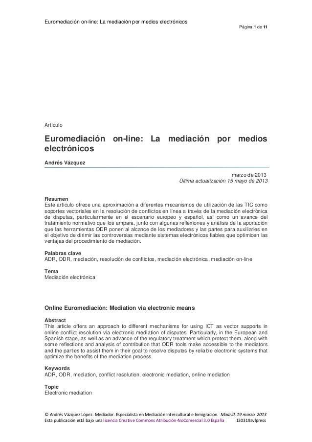 Euromediación on-line: La mediación por medios electrónicosPágina 1 de 11© Andrés Vázquez López. Mediador. Especialista en...