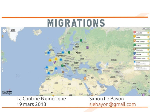 La Cantine Numérique   Simon Le Bayon19 mars 2013           slebayon@gmail.com