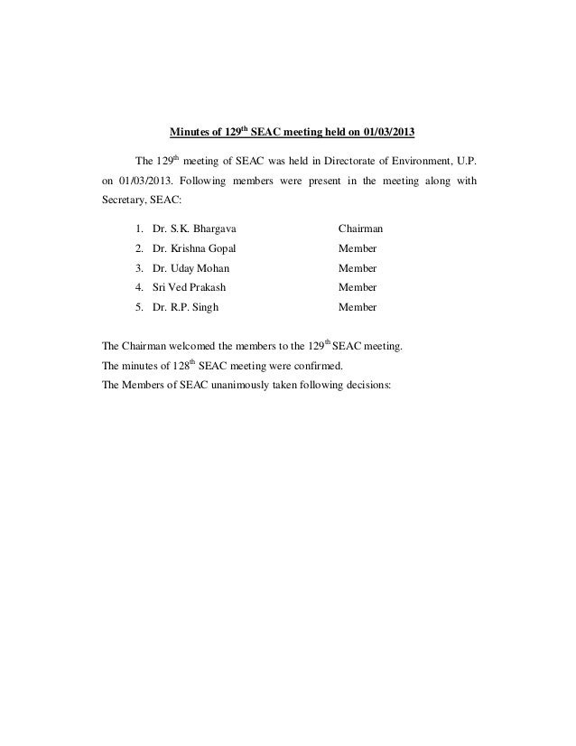Minutes of 129th SEAC meeting held on 01/03/2013 The 129th meeting of SEAC was held in Directorate of Environment, U.P. on...