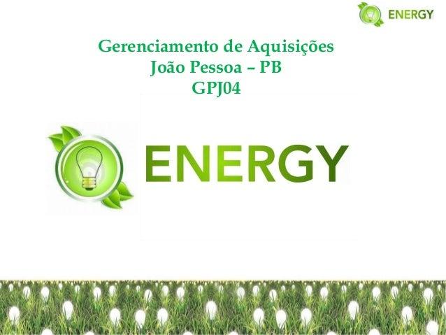 Gerenciamento de Aquisições     João Pessoa – PB          GPJ04