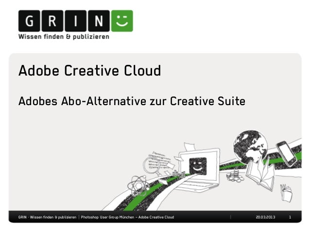 Adobe Creative CloudAdobes Abo-Alternative zur Creative SuiteGRIN · Wissen finden & publizieren | Photoshop User Group Mün...