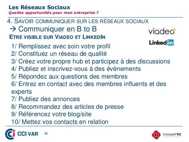4. SAVOIR COMMUNIQUER SUR LES RÉSEAUX SOCIAUXLes Réseaux SociauxQuelles opportunités pour mon entreprise ? Communiquer en...