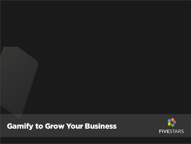 Gamify to Grow Your Business