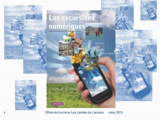 1   Office de tourisme Les Landes de Lanvaux   mars 2013