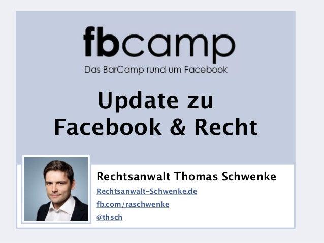 v             Update zu          Facebook & Recht                        Rechtsanwalt Thomas Schwenke                     ...