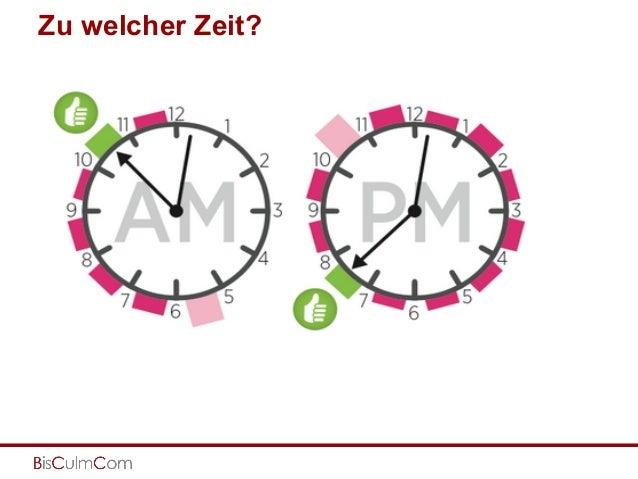 Zu welcher Zeit? Zwischen 10 und 11 Uhr sowie zwischen 7 und 8 Uhr.