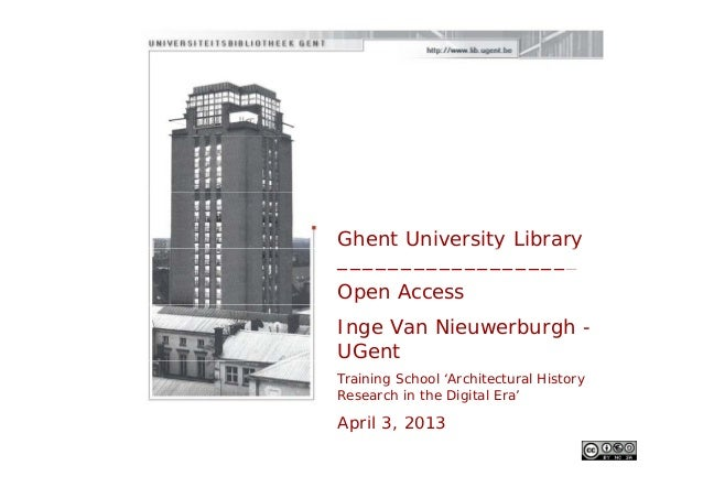 Ghent University Libraryy y___________________Open AccessInge Van Nieuwerburgh -UGentTraining School 'Architectural Histor...
