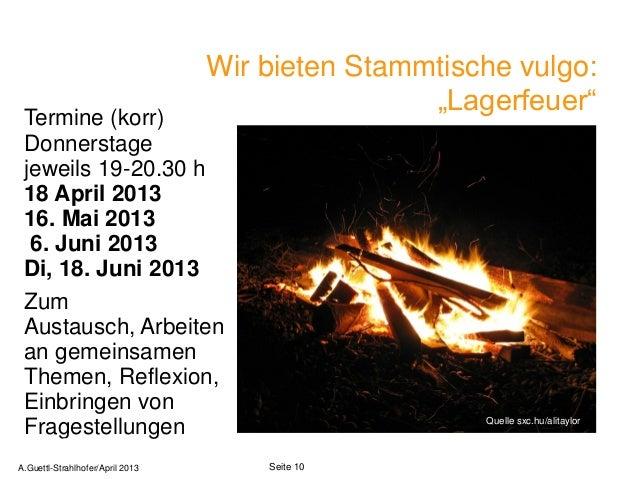 """Wir bieten Stammtische vulgo:                                                  """"Lagerfeuer"""" Termine (korr) Donnerstage jew..."""