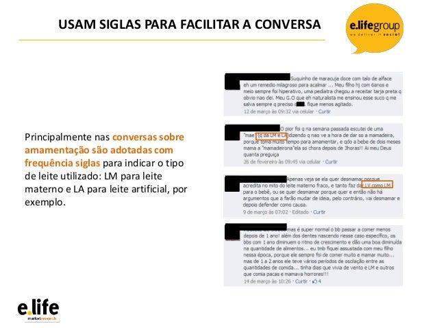 USAM SIGLAS PARA FACILITAR A CONVERSAPrincipalmente nas conversas sobreamamentação são adotadas comfrequência siglas para ...