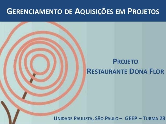 GERENCIAMENTO DE AQUISIÇÕES EM PROJETOS                                PROJETO                         RESTAURANTE DONA FL...
