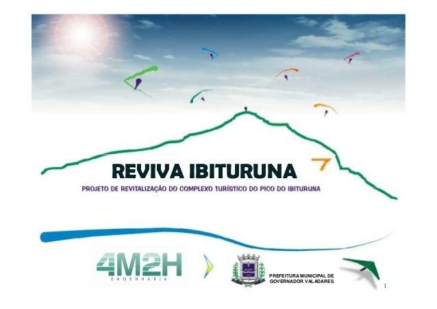 REVIVA IBITURUNA             PREFEITURA MUNICIPAL DE             GOVERNADOR VALADARES                                     ...