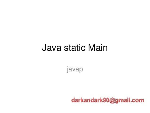 Java static Main      javap