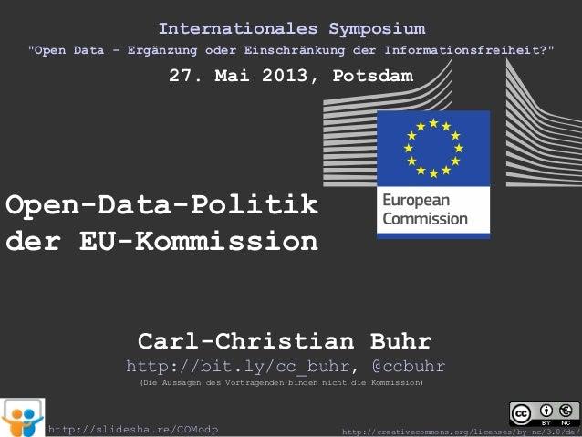 """Internationales Symposium""""Open Data - Ergänzung oder Einschränkung der Informationsfreiheit?""""27. Mai 2013, PotsdamOpen-Dat..."""