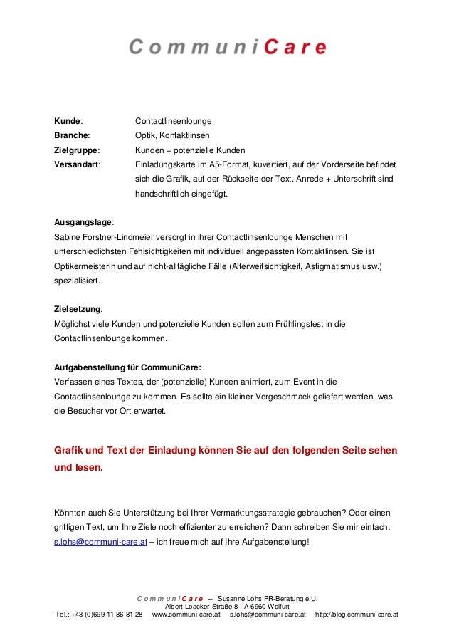 Kunde:                ContactlinsenloungeBranche:              Optik, KontaktlinsenZielgruppe:           Kunden + potenzie...