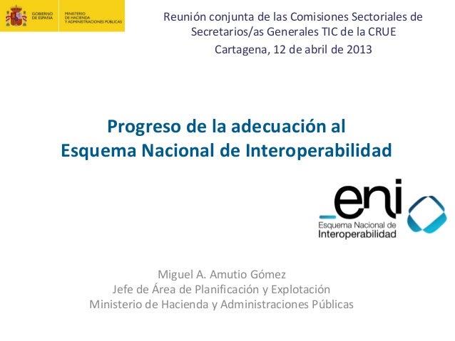 Reunión conjunta de las Comisiones Sectoriales de                     Secretarios/as Generales TIC de la CRUE             ...